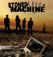 Stoned Machine